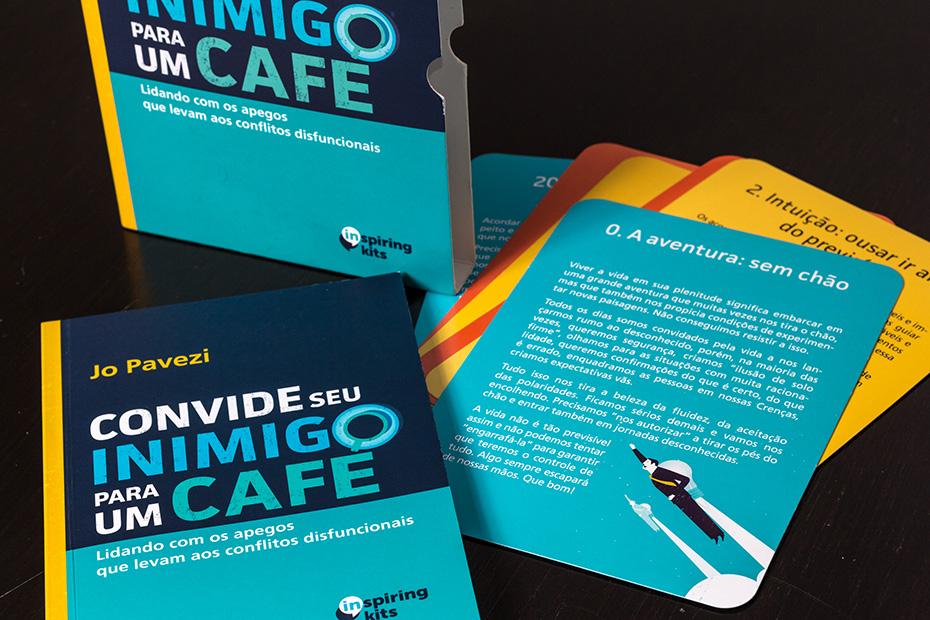 """""""Convide seu inimigo para um café"""", de Jo Pavezi"""